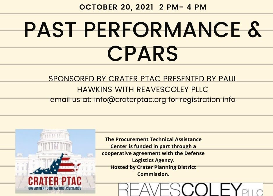 Past Performance / CPARS – WEBINAR Wednesday, October 20⋅2:00 PM – 4:00 PM