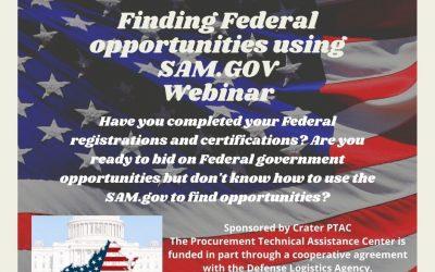 FINDING FEDERAL OPPORTUNITIES USING SAM.GOV Wednesday, November 17⋅2:00 – 4:00pm